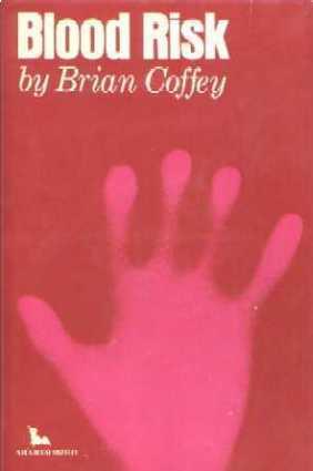 Blood Risk by Brian Coffey, Dean Koontz