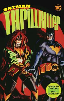 Batman: Thrillkiller (New Edition) by Dan Brereton