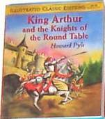 King Arthur and the Knights of the Round Table (Illustrated Classic Editions) by Howard Pyle, Alexa Villanueva