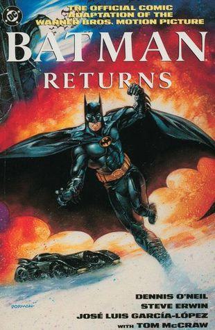 Batman Returns by Dennis O'Neil, José Luis García-López, Steve Erwin