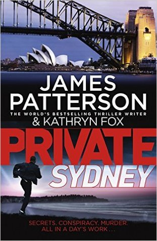 Private Sydney by Kathryn Fox, James Patterson
