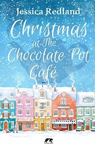 Christmas at The Chocolate Pot Café by Jessica Redland