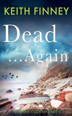 Dead Again by Keith Finney