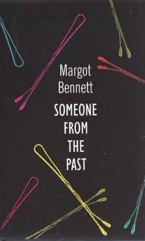 Someone from the Past by Margot Bennett