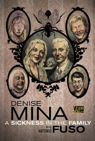 A Sickness in the Family by Denise Mina, Antonio Fuso