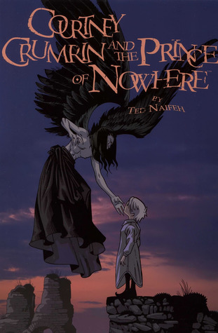 Courtney Crumrin and the Prince of Nowhere by Ted Naifeh