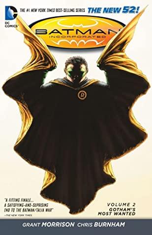 Batman Incorporated, Volume 2: Gotham's Most Wanted by Jason Masters, Grant Morrison, Nathan Fairbairn, Chris Burnham