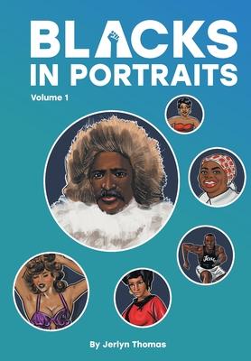 Blacks in Portraits by Jerlyn Thomas