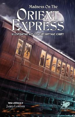 Madness on the Orient Express by
