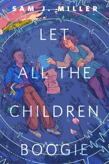 Let All the Children Boogie: A Tor.com Original by Sam J. Miller