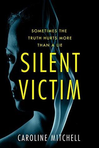 Silent Victim by Caroline Mitchell