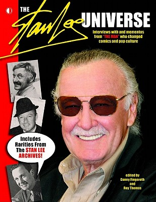 The Stan Lee Universe by Danny Fingeroth, Roy Thomas
