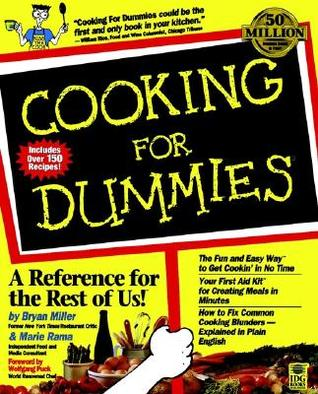Cooking For Dummies by Bryan Miller, Marie Rama