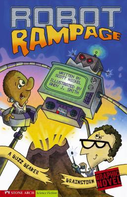 Robot Rampage: A Buzz Beaker Brainstorm by Scott Nickel