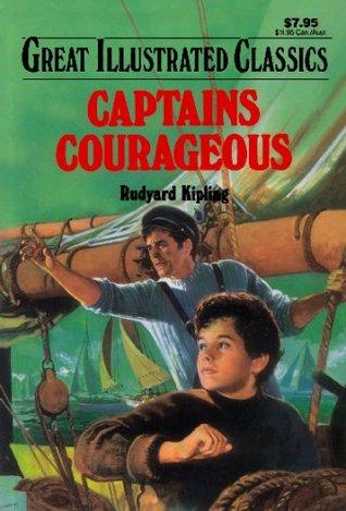 Captains Courageous (Great Illustrated Classics) by Kipling, Rudyard (2008) Paperback by Malvina G. Vogel, Rudyard Kipling