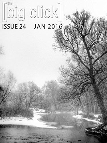 The Big Click, Issue 24 by Molly Tanzer, Nick Mamatas, Aaron Phillip Clark, Court Merrigan, Jeremiah Tolbert, Seth Cadin, Bart Schaneman, Shannon Barber