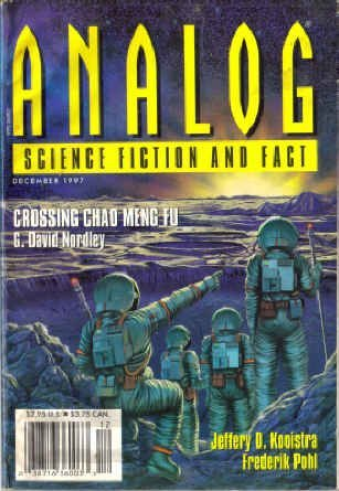 Analog Science Fiction and Fact, 1997 December by Frederik Pohl, Stanley Schmidt, Steve Hockensmith, G. David Nordley, Jeffery D. Kooistra, John G. Cramer, Michael A. Burstein, Mark S. Lesney