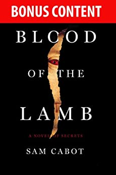 Bonus Content -- BLOOD OF THE LAMB by S.J. Rozan, Carlos Dews, Sam Cabot