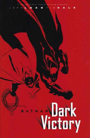 Batman: Dark Victory by Tim Sale, Jeph Loeb