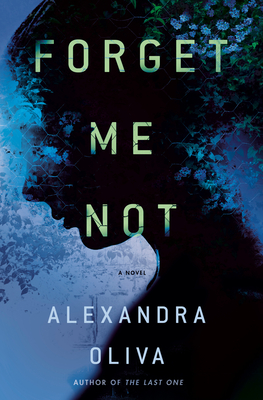 Forget Me Not by Alexandra Oliva