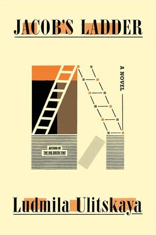 Jacob's Ladder by Ludmila Ulitskaya, Polly Gannon, Lyudmila Ulitskaya