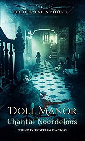 Doll Manor (Lucifer Falls, #2) by Chantal Noordeloos