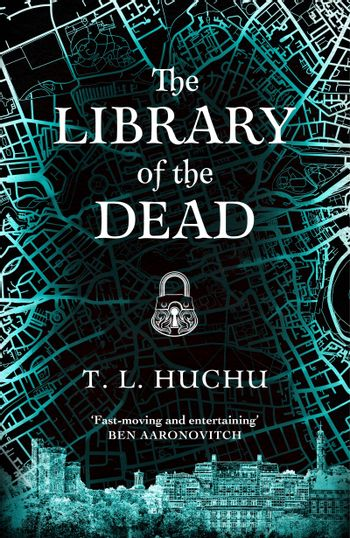 The Library of the Dead by T. L. Huchu
