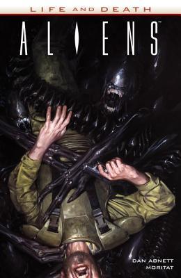 Aliens: Life and Death by Dan Abnett, Moritat, Rain Beredo
