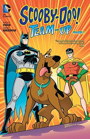 Scooby-Doo Team-Up Vol. 1 by Franco Riesco, Deron Bennett, Sholly Fisch, Darío Brizuela, Saida Temofonte
