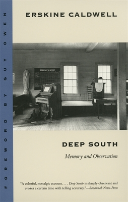 Deep South: Memory and Observation by Erskine Caldwell