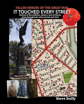 It Touched Every Street by Steve Duffy