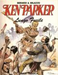 Ken Parker - Lungo Fucile by Ivo Milazzo, Giancarlo Berardi