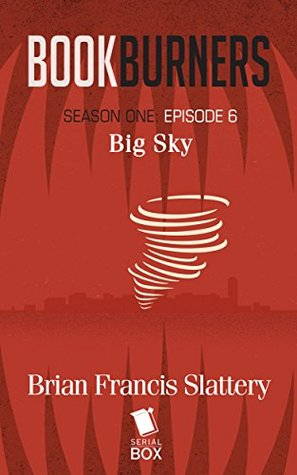 Big Sky by Mur Lafferty, Max Gladstone, Margaret Dunlap, Brian Francis Slattery