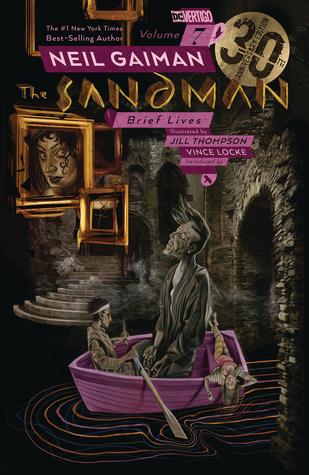 The Sandman Vol. 7: Brief Lives by Jill Thompson, Neil Gaiman