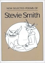 New Selected Poems of Stevie Smith by Stevie Smith