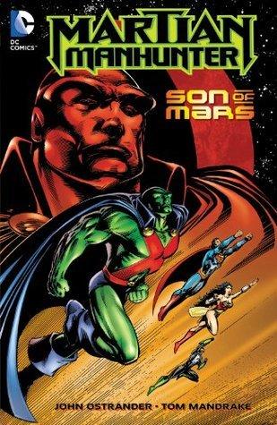 Martian Manhunter: Son of Mars by Tom Mandrake, John Ostrander, Jan Duursema, John Arcudi