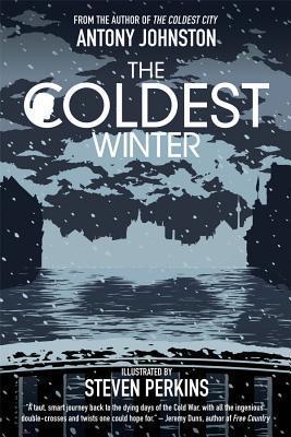 The Coldest Winter by Antony Johnston, Steven Perkins