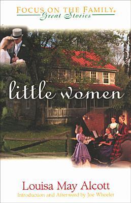 Little Women: Meg, Joe, Beth and Amy by Louisa May Alcott