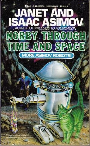 Norby Through Time and Space by Janet Asimov, Isaac Asimov