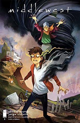 Middlewest #5 by Skottie Young, Mike Huddleston, Jorge Corona