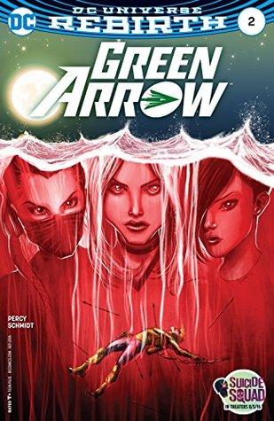 Green Arrow (2016-) #2 by Benjamin Percy, Otto Schmidt