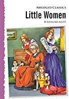 Abridged classics Little Women by Louisa May Alcott