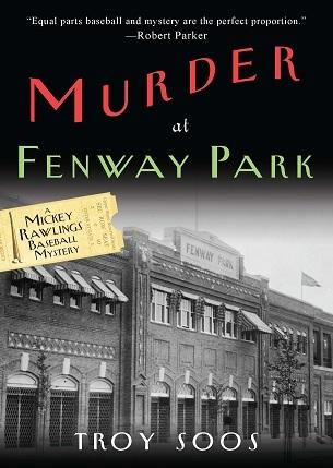 Murder at Fenway Park by Troy Soos