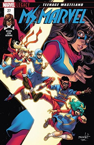Ms. Marvel (2015-2019) #27 by Nico Leon, G. Willow Wilson, Valerio Schiti