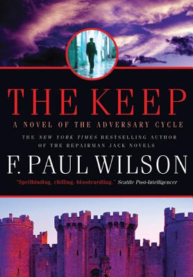 The Keep: A Novel of the Adversary Cycle by F. Paul Wilson