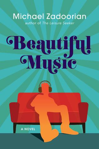 Beautiful Music by Michael Zadoorian