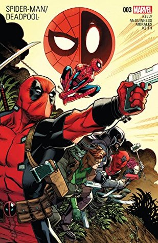 Spider-Man/Deadpool #3 by Ed McGuinnes, Jason Keith, Joe Kelly, Joe Sabino, Ed McGuinness, Mark Morales