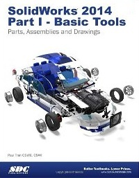 SolidWorks 2014 Part I - Basic Tools by Paul Tran