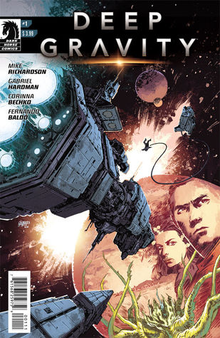 Deep Gravity #1 by Fernando Baldó, Mike Richardson, Gabriel Hardman, Corinna Sara Bechko