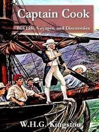 Captain Cook: His Life, Voyages, and Discoveries by W.H.G. Kingston